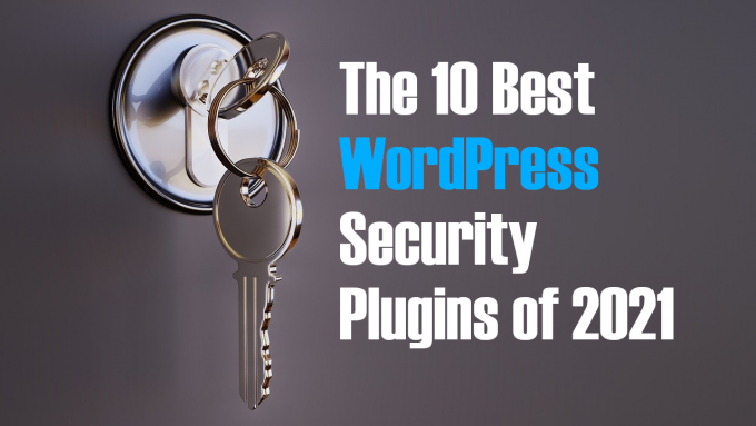 "A lock and key on a gray background, with the words ""10 Best WordPress Security Plugins"" written in white and blue text"